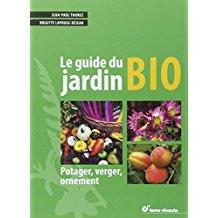 Le guide du jardinage bio
